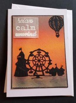 Relax, Calm, Unwind Fairground Silhouette 7x5in white card