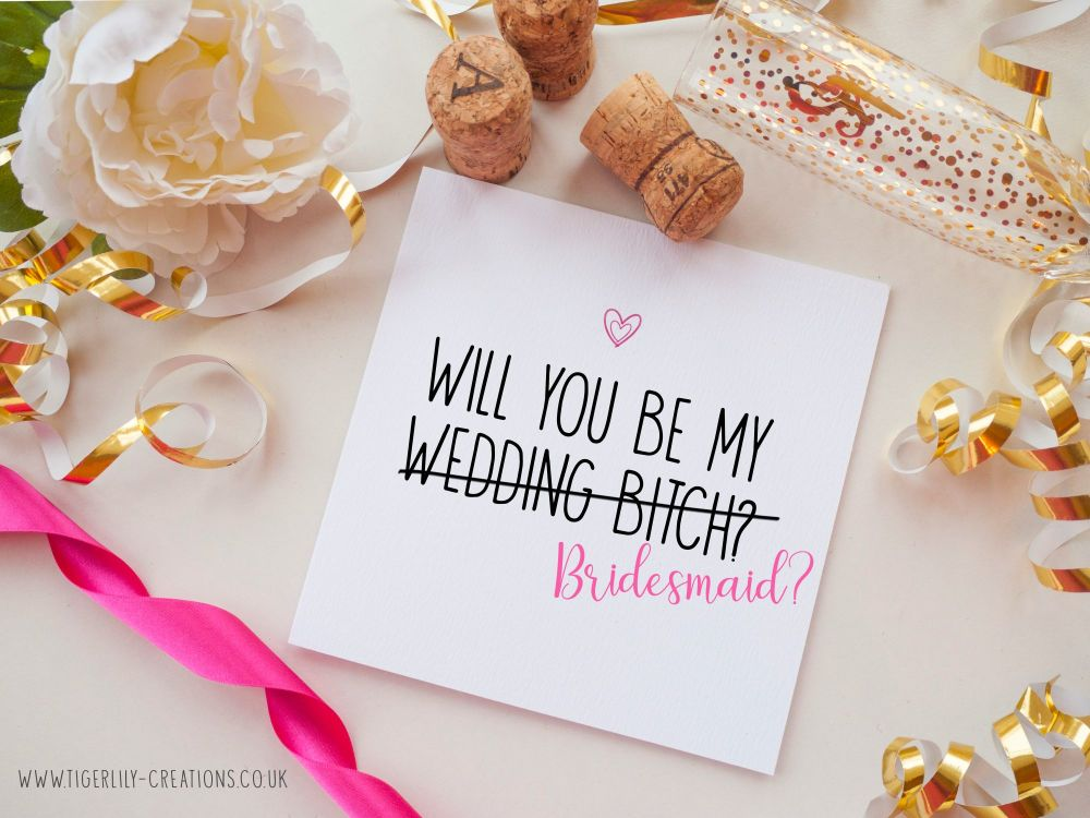 Bridesmaid - Wedding Bitch