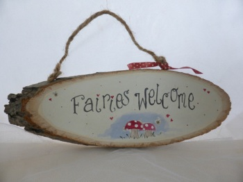 Fairies Welcome/ I believe in fairies tree slice