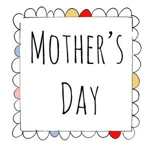 mothers day 300