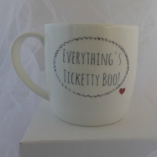 'Everything's Ticketty Boo! 'Mug