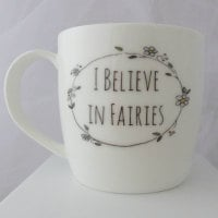 'I believe in fairies'Mug