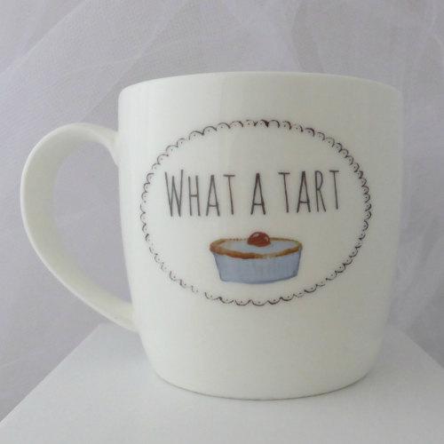'What a tart' mug