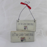 "Mini ""Let the good times roll"" sign"