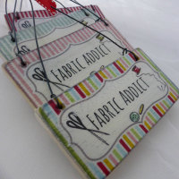 "mini ""Fabric addict"" sign"