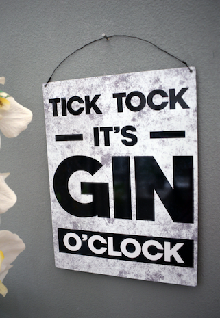 TICK TOCK GIN O'CLOCK  SIGN