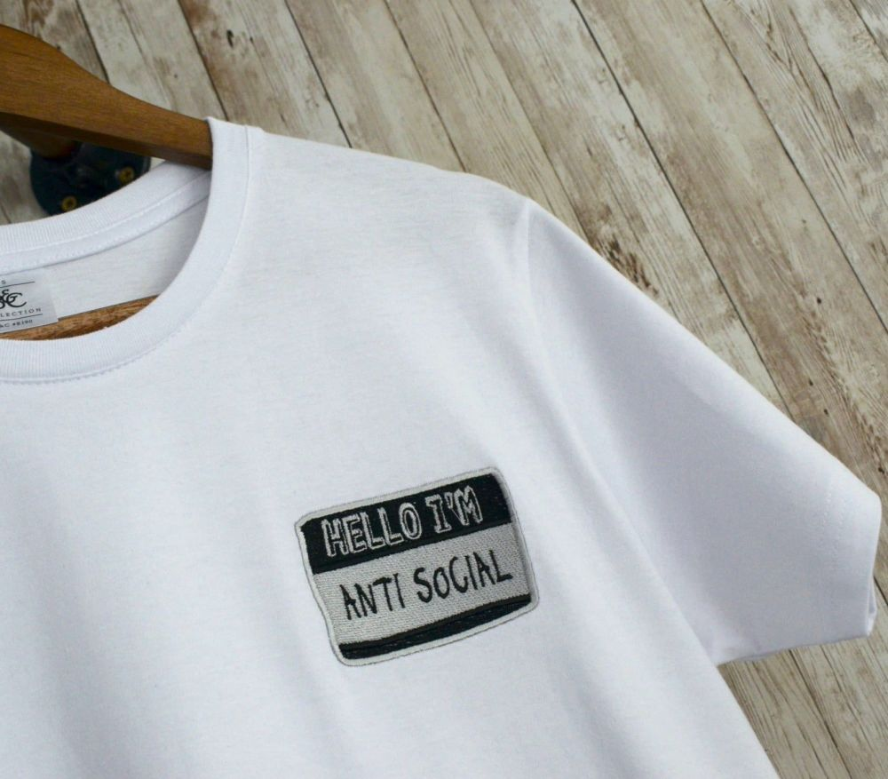 Hello, I'm Anti Social Embroidered T Shirt