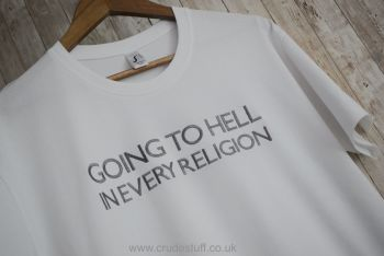 Going To Hell In Every Religion...Embroidered T Shirt