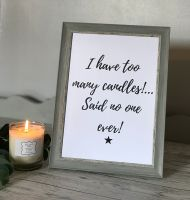 I Have Too Many Candles Framed Print - Choice Of Frames!