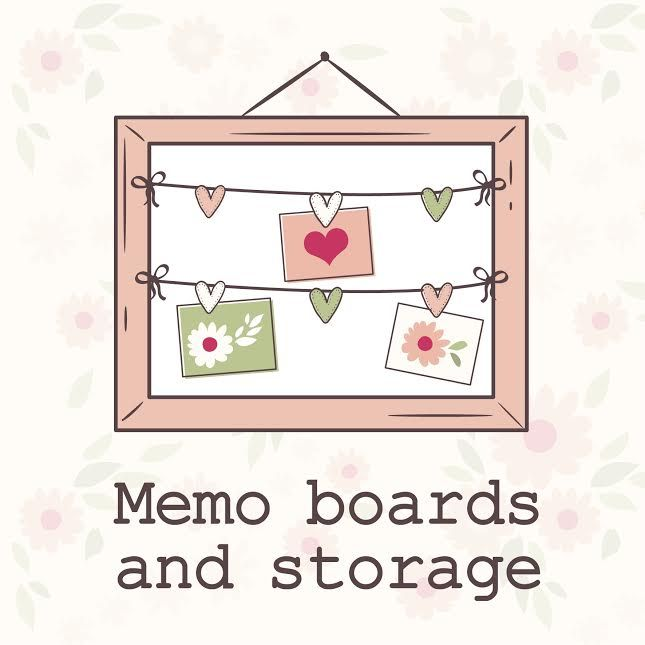 Memo boards and storage