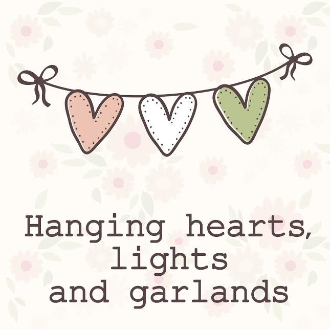 Hanging hearts, lights and garlands