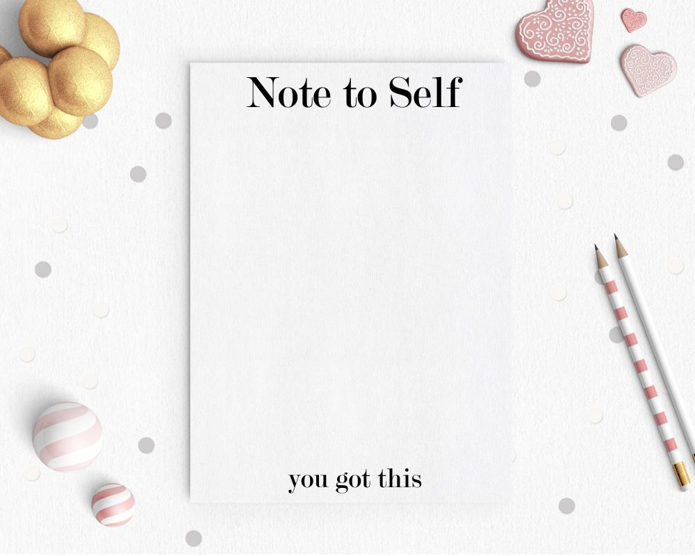Notepad - Note To Self