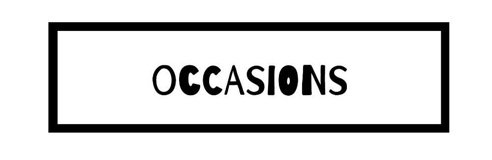 Big Occasions