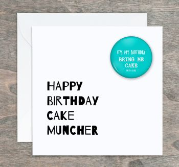 Cake Muncher Birthday Card