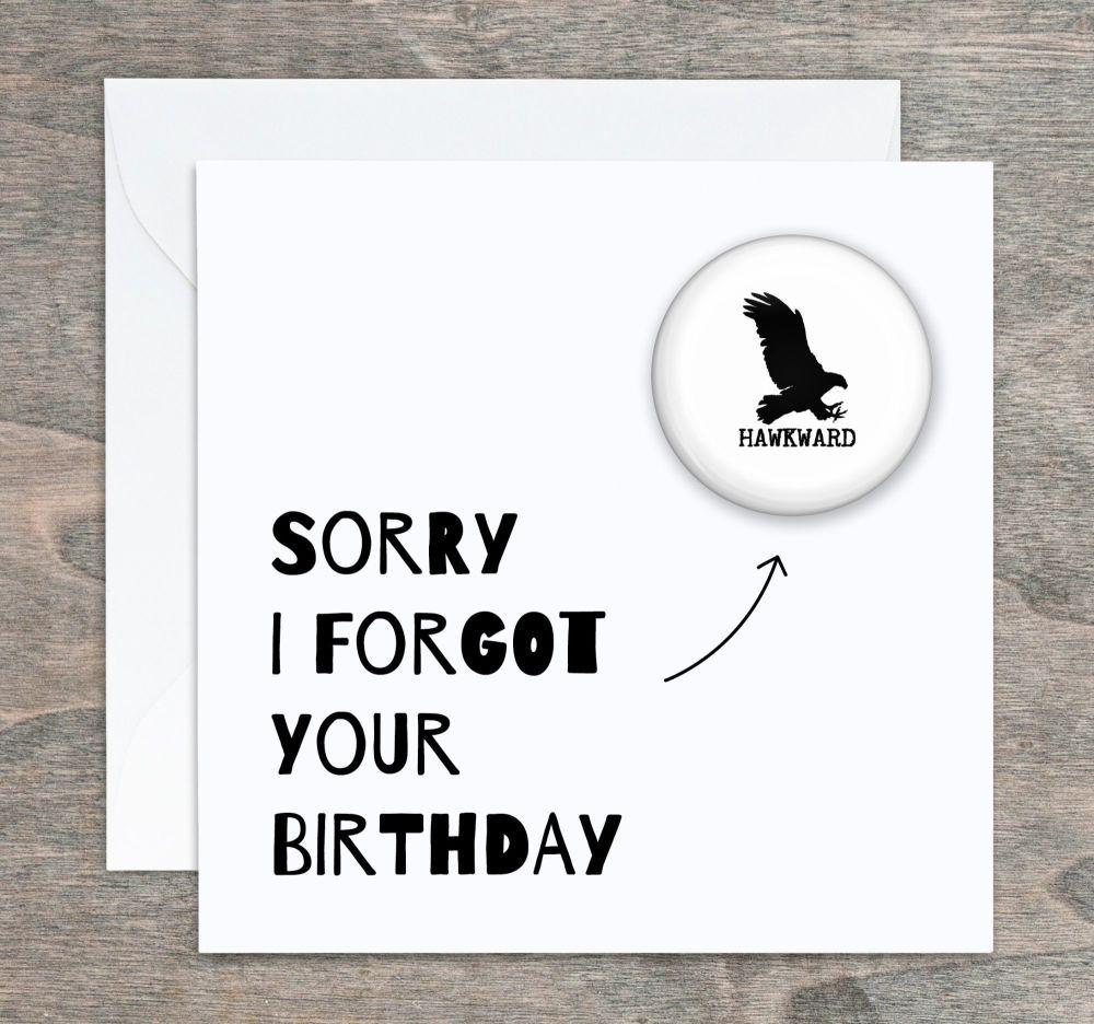 Sorry I forgot !  Badge Birthday Card