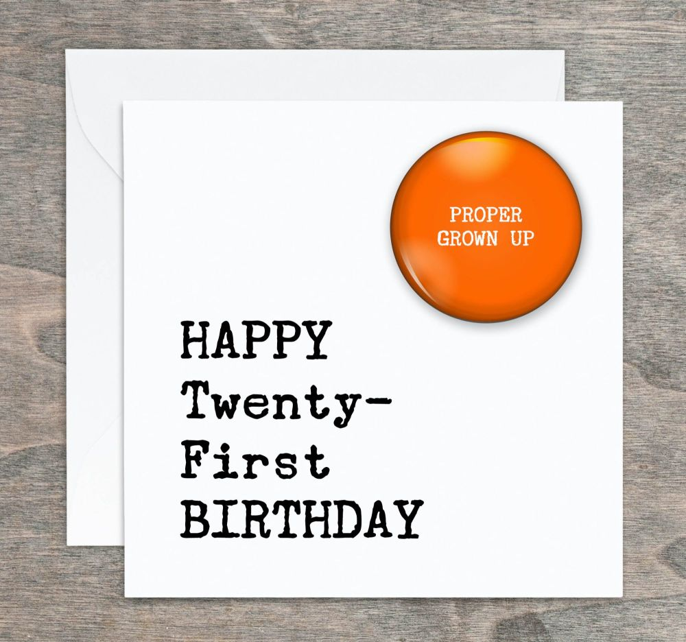 Happy 21st Birthday Badge Card