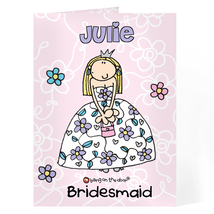 Personalised Bridesmaid Card / Flower Girl Card - Bang On The Door Wedding