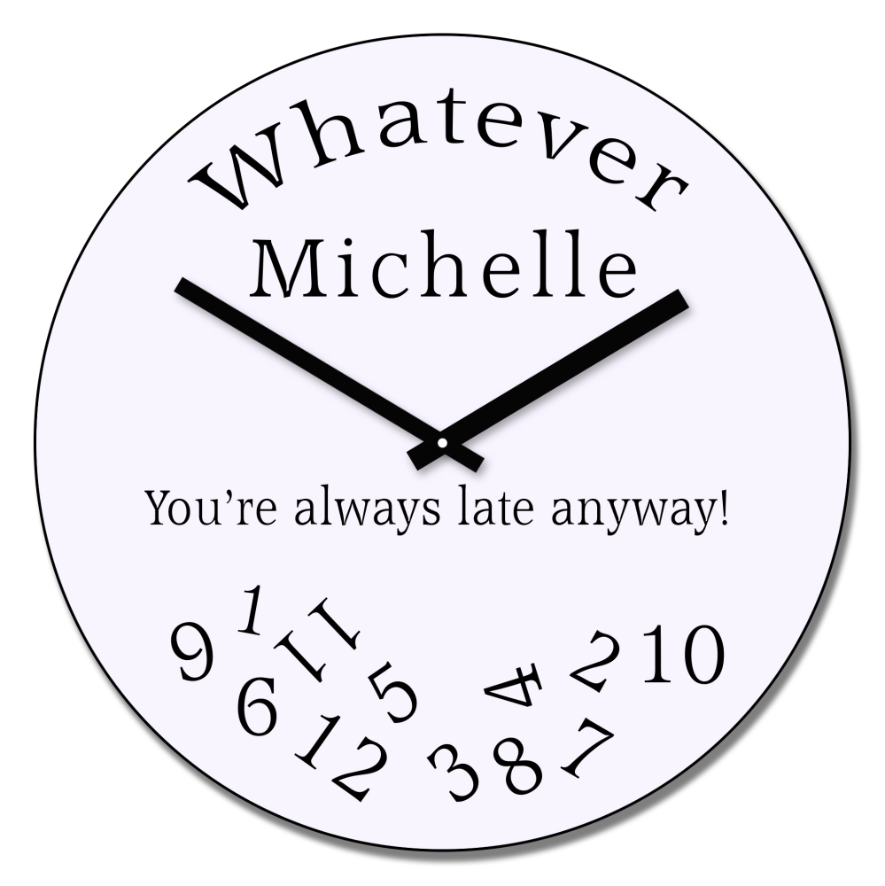 Personalised Always Late wall clock