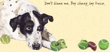 Open / Dog Greeting Card - Cheap Balls
