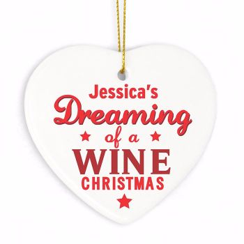 Personalised DREAMING OF WINE Ceramic Heart Christmas Tree Decoration