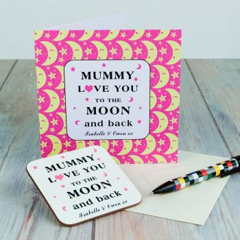 Personalised MUMMY I Love You To Moon & Back CARD & COASTER SET