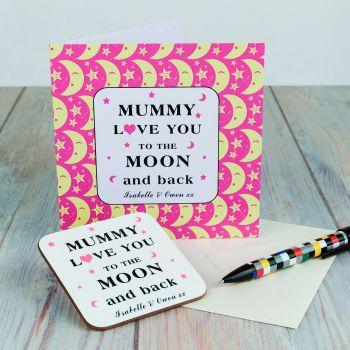Personalised MUMMY I Love You To Moon & Back CARD & COASTER SET