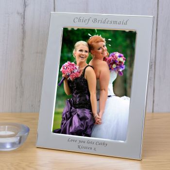 Personalised 6x4 CHIEF BRIDESMAID Silver Plated Frame