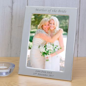 Personalised 6x4 MOTHER OF THE BRIDE Silver Plated Frame