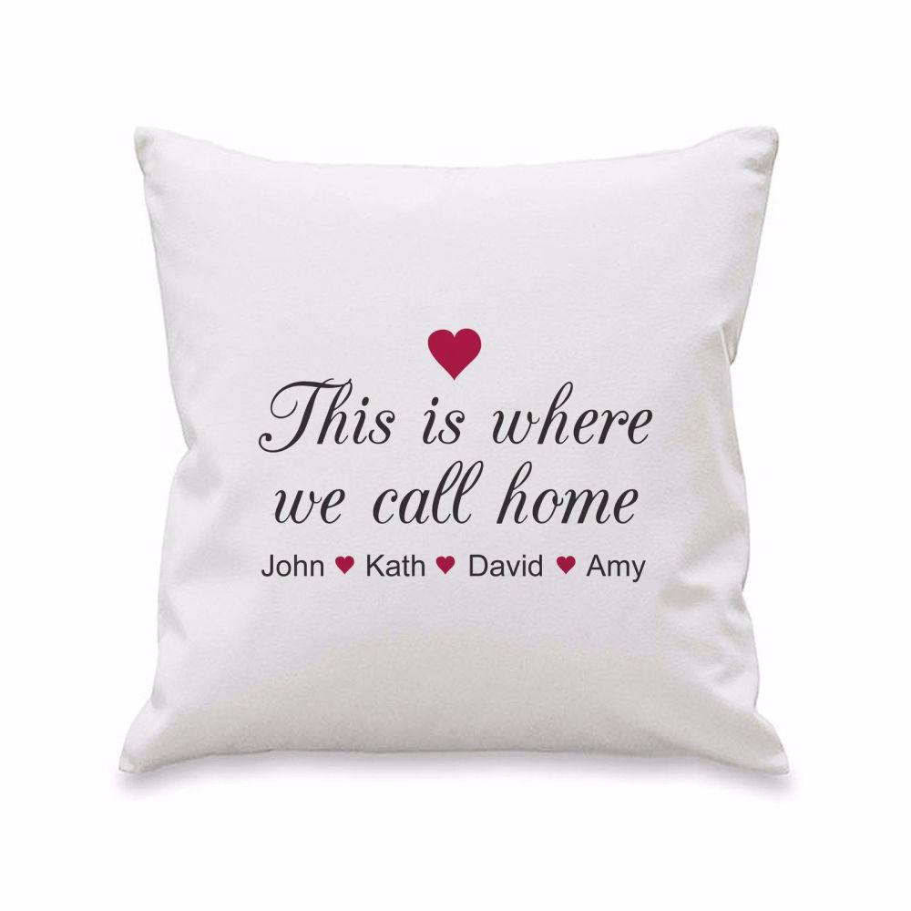 Personalised WHERE WE CALL HOME Cushion Cover
