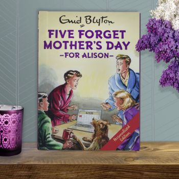 Personalised Enid Blyton FAMOUS FIVE for Grown Ups Book - FIVE FORGET MOTHER'S DAY