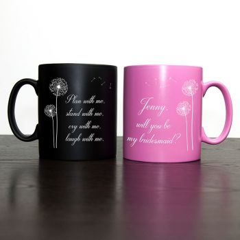 You & Me - Will You Be My Bridesmaid Mug Pink or Black