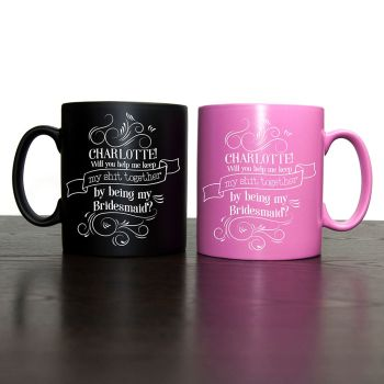 Help me keep my s**t together - Will You Be My Bridesmaid Mug Pink or Black