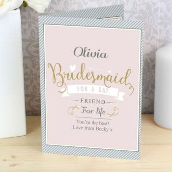 Personalised I'M GLAD YOU'RE MY BRIDESMAID Card