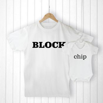 Personalised Daddy and Me CHIP OFF THE OLD BLOCK T-Shirt & Babygrow Set