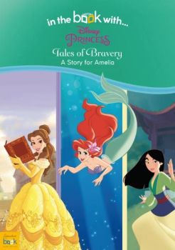 Personalised DISNEY PRINCESS - BRAVERY Book