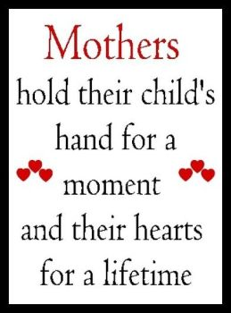 Mothers Hold Their Child's Hand... Printed Typography Quote