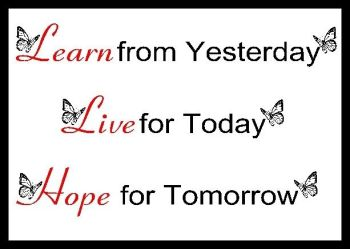 Learn From Yesterday... Printed Typography Quote