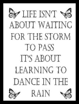 Life Is Learning To Dance In Rain - Printed Typography Quote
