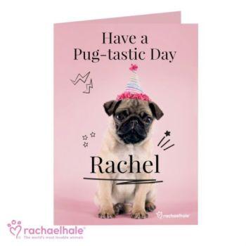 Personalised Rachael Hale Pug-tastic Card