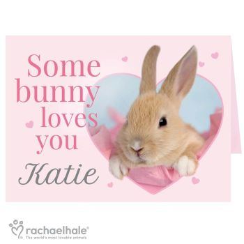 Personalised Rachael Hale Some Bunny Loves You Card