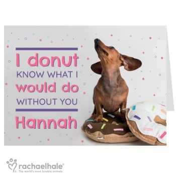 Personalised Rachael Hale I Donut Know Card