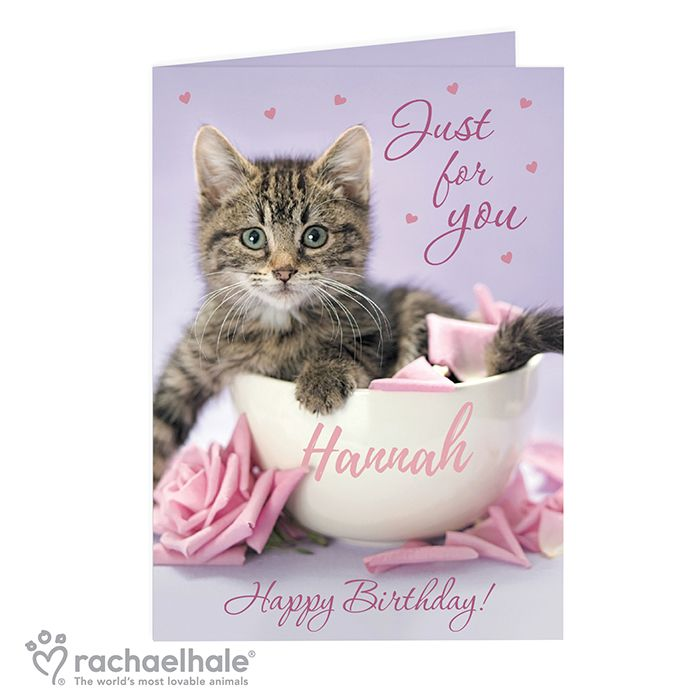 Personalised Rachael Hale Just For You Kitten Card