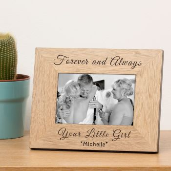 "Personalised FOREVER & ALWAYS YOUR LITTLE GIRL 6""x4"" Photo Frame"