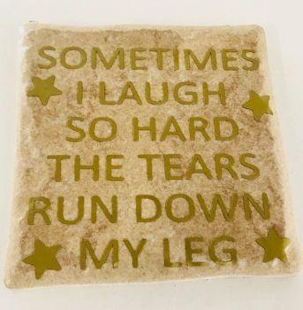 Laugh So Hard Rustic Tile Coaster(s)