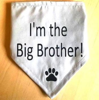 Handmade Adjustable I'M THE BIG BROTHER Dog Bandana - Various Sizes