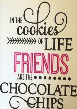 Friends Are The Chocolate Chips Card - Handmade Greeting Card