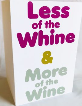 Less Whine More Wine Card - Handmade Greeting Card