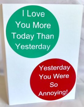 I Love You More Than Yesterday Card - Handmade Greeting Card