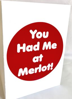 You Had Me At Merlot Card - Handmade Greeting Card