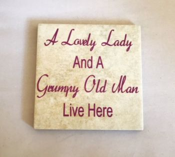 Lovely Lady / Grumpy Man Live Here Rustic Tile Coaster(s)